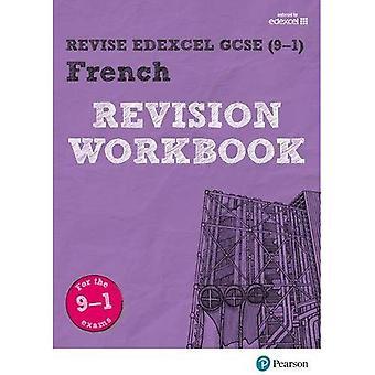 Edexcel GCSE herzien (9 - 1) Franse herziening werkmap: voor de 2016 kwalificaties (herzien Edexcel GCSE moderne talen 16)