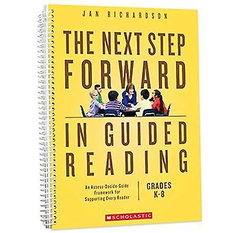 De volgende stap voorwaarts in begeleide lezing: een kader beoordelen-beslissen-gids voor de ondersteuning van iedere lezer