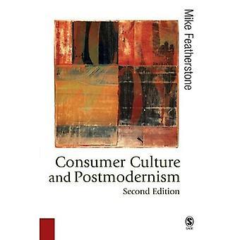 Cultura de consumo y posmodernismo (publicado en asociación con la teoría, cultura y sociedad)