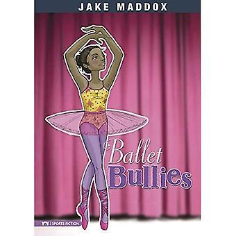 Ballet Bullies (Jake Maddox Sports Story)