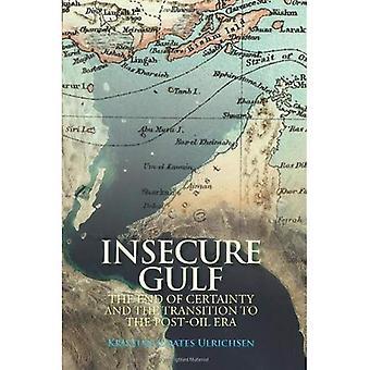 Insécurité Golfe: La fin de la certitude et la Transition vers l'ère post-huile