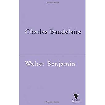 Charles Baudelaire: A Lyric Poet in the Era of High Capitalism (Verso Classics)
