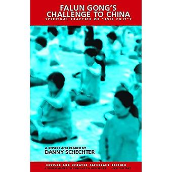 """Falun Gongs Challenge to China: Spiritual Practice or """"Evil Cult""""?"""