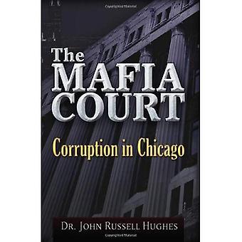 Mafia Court, The