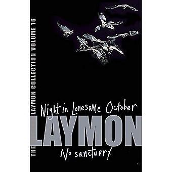 The Richard Laymon Collection:  Night in the Lonesome October  AND  No Sanctuary  v. 16