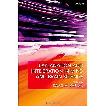 Förklaring och Integration i sinnet och hjärnan vetenskap