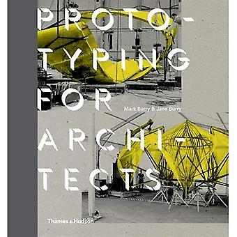 Prototyping for Architects
