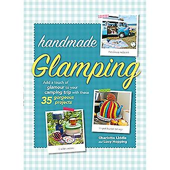 Handmade Glamping: Add a Touch of Glamour to Your Camping Trip with These 35� Gorgeous Craft Projects