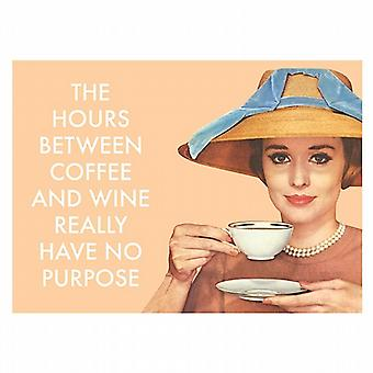 The Hours Between Coffee And Wine Really Have No Purpose funny fridge magnet  (hb)