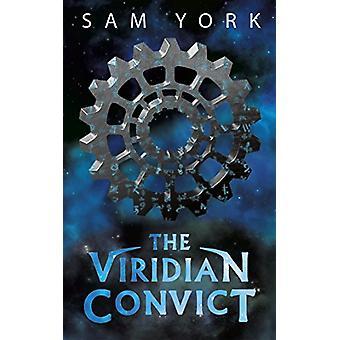 Viridian Convict by  -Sam York - 9781635839043 Book