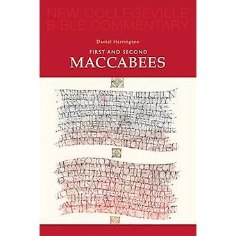 First and Second Maccabees by Harrington & Daniel