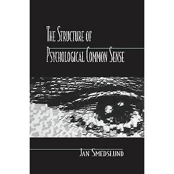 Strukturen på psykologiskt sunt förnuft av Smedslund & Jan