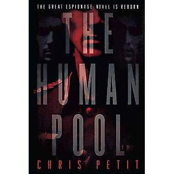 The Human Pool by Petit & Chris