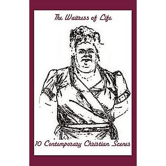 The Waitress of Life 10 Contemporary Christian Scenes by Morris & Victoria