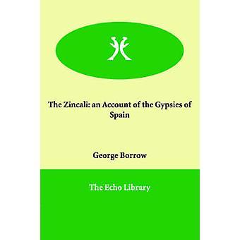 Zincali は、スペインのジプシーのアカウントを借りて、ジョージ