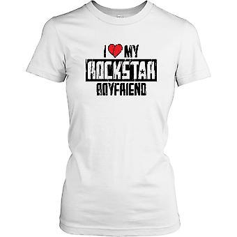 Ik hou van mijn vriendje Rockstar - grappige T damesshirt