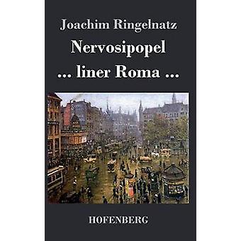 Nervosipopel  ... liner Roma ... by Joachim Ringelnatz