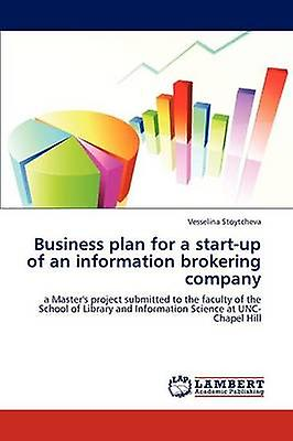 Business Plan for a StartUp of an Information Brokering Company by Stoytcheva & Vesselina