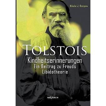 Tolstois Kindheitserinnerungen by Ossipow & Nikolai