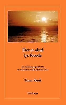 Der Er Altid Lys Forude by Monk & Terese