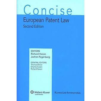 Comentario conciso de derecho europeo de patentes segunda edición por Hacon y Richard