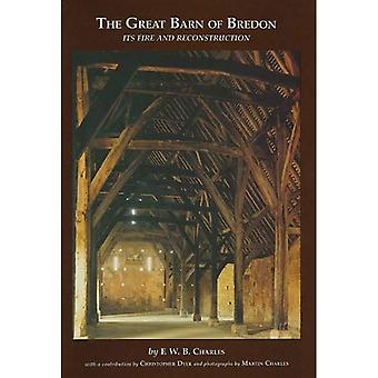 The Great Barn of Bredon (Oxbow Monographs in Archaeology)