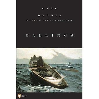 Callings by Carl Dennis - 9780143118381 Book