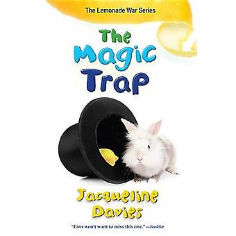 The Magic Trap by Jacqueline Davies - 9780544439337 Book