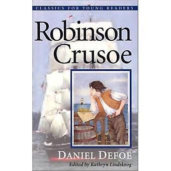 Robinson Crusoe by Daniel Defoe - Kathryn Ann Lindskoog - Barbara Chi