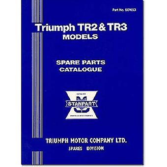 Triumph Parts Catalogue - Tr2 & Tr3 - Part No. 501653 by Brooklands Boo