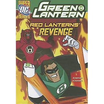 Green Lantern - Red Lanterns' Revenge by Michael Vincent Acampora - Da