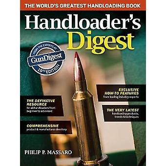 Handloader's Digest (19th Revised edition) by Philip P. Massaro - 978