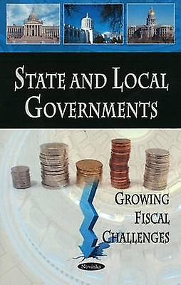 State and Local GovernHommests - Growing Fiscal Challenges by GovernHommest