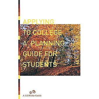 S'appliquer au collège : Guide de planification pour les étudiants