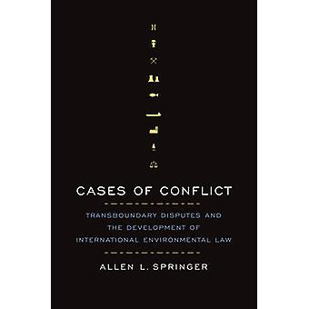 Cases of Conflict by Allen L. Springer