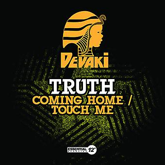 Truth - Coming Home/Touch Me USA import