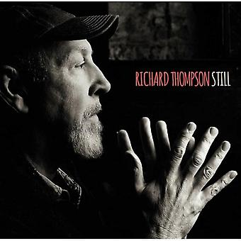 THOMPSON RICHARD - STILL : DELUXE EDITION (2CD) by Richard Thompson