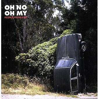 Åh ingen Oh My - folk problemer [Vinyl] USA importerer