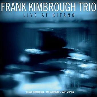 Frank Kimbrough Trio - Live på Kitano [CD] USA import