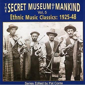 Hemmelige Museum of Mankind - Secret Museum af menneskeheden: Vol. 5-etnisk musik klassikere 1 [CD] USA importerer