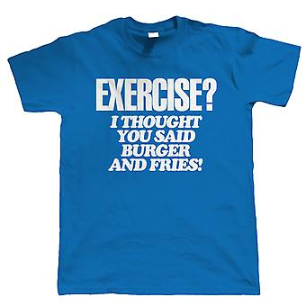 Exercise, Burger & Fries, Mens Funny T Shirt
