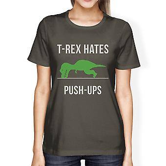 T-Rex Push Ups Womens Cool Grey Tee Workout Gift Tee For Her