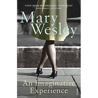 An Imaginative Experience by Mary Wesley - 9780099499091 Book