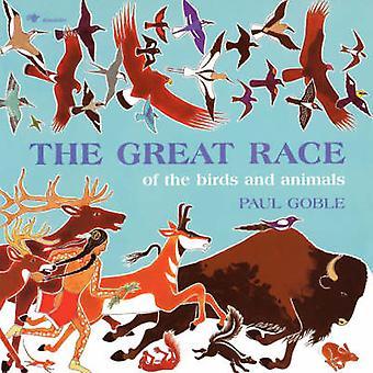 Den stora racen - av fåglar och djur (Reprinted edition) av Paul