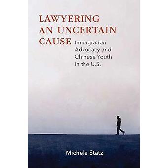 Lawyering en osäker orsak - invandring opinionsbildning och kinesiska ungdom