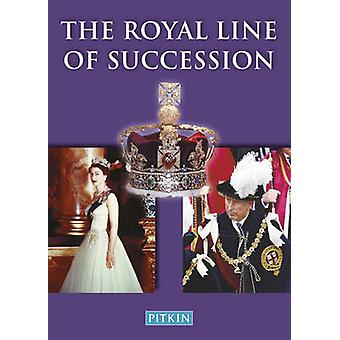 The Royal Line of Succession - The British Monarchy from Egbert AD802