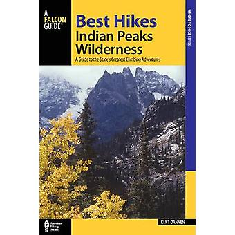 Best Hikes Colorado's Indian Peaks Wilderness - A Guide to the Area's