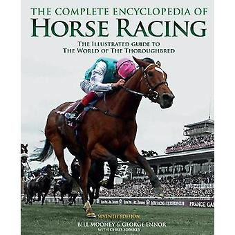 The Complete Encyclopedia of Horse Racing par le Encycloped complet