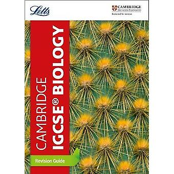 Cambridge IGCSE Biology Revision Guide by Letts Cambridge IGCSE - 978
