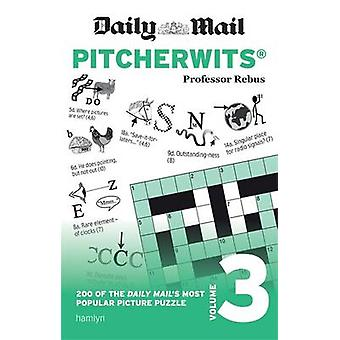 Daily Mail Pitcherwits - Volume 3 by Anna Rebus - 9780600634911 Book